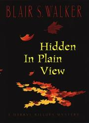 HIDDEN IN PLAIN VIEW by Blair S. Walker