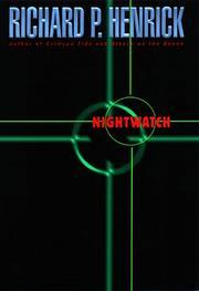 NIGHTWATCH by Richard P. Henrick