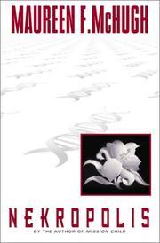 NEKROPOLIS by Maureen F. McHugh