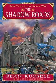 THE SHADOW ROADS by Sean Russell