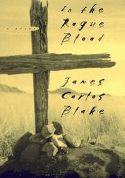 IN THE ROGUE BLOOD by James Carlos Blake