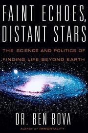 FAINT ECHOES, DISTANT STARS by Ben Bova