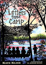 LETTERS FROM CAMP by Kate Klise