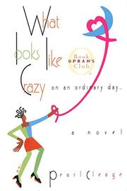 Book Cover for WHAT LOOKS LIKE CRAZY ON AN ORDINARY DAY