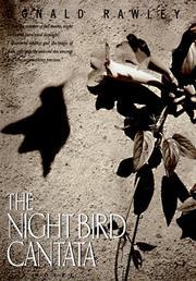THE NIGHT BIRD CANTATA by Donald Rawley