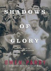 SHADOWS OF GLORY by Owen Parry