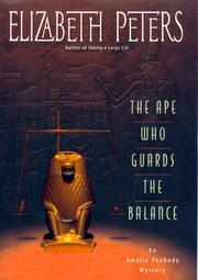 THE APE WHO GUARDS THE BALANCE by Elizabeth Peters