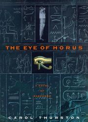 THE EYE OF HORUS by Carol Thurston