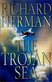 THE TROJAN SEA by Richard Herman