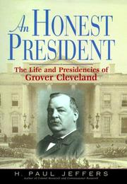 AN HONEST PRESIDENT by H. Paul Jeffers