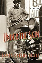 UNDER THE SKIN by James Carlos Blake