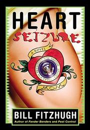 HEART SEIZURE by Bill Fitzhugh