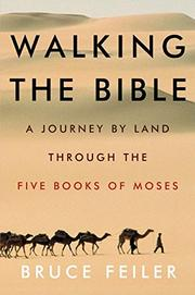 WALKING THE BIBLE by Bruce Feiler