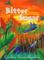 BITTER SUGAR by Carolina Garcia-Aguilera
