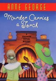 MURDER CARRIES A TORCH by Anne George