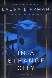 IN A STRANGE CITY by Laura Lippman