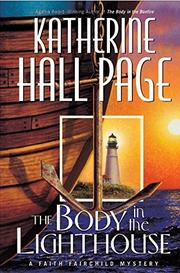 THE BODY IN THE LIGHTHOUSE by Katherine Hall Page