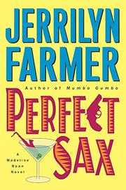 PERFECT SAX by Jerrilyn Farmer