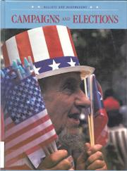 CAMPAIGNS AND ELECTIONS by George Sullivan