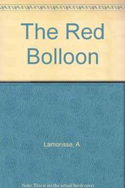 THE RED BALLOON by A. Lamorisse