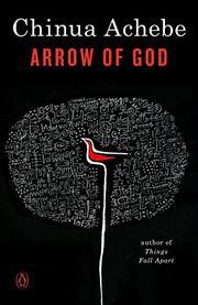ARROW OF GOD by Chinua Achebe