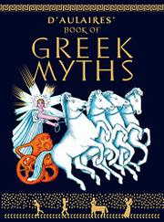 D'AULAIRE'S BOOK OF GREEK MYTHS by Ingri and Edgar d'Aulaire