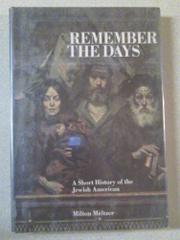 REMEMBER THE DAYS by Milton Meltzer
