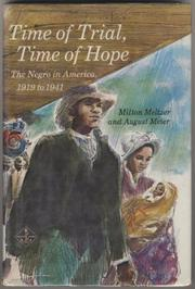 TIME OF TRIAL, TIME OF HOPE by August Meier