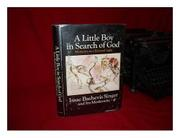A LITTLE BOY IN SEARCH OF GOD by Ira Moskowitz