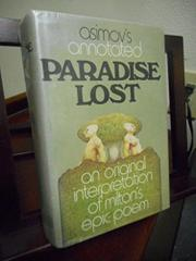 ASIMOV'S ANNOTATED PARADISE LOST by Isaac Asimov