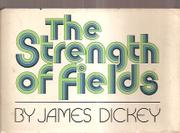 Cover art for THE STRENGTH OF FIELDS