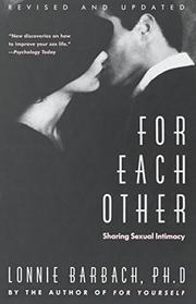 FOR EACH OTHER: Sharing Sexual Intimacy by Lonnie Barbach