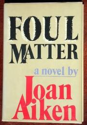 FOUL MATTER by Joan Aiken