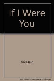 IF I WERE YOU by Joan Aiken