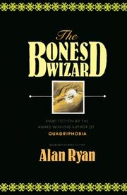 THE BONES WIZARD by Alan Ryan