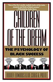 CHILDREN OF THE DREAM: The Psychology of Black Success by Audrey & Craig K. Polite Edwards