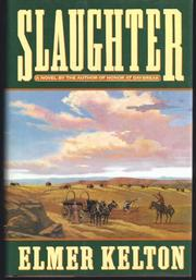 SLAUGHTER by Elmer Kelton