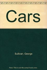 CARS by George Sullivan