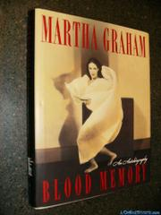 BLOOD MEMORY by Martha Graham