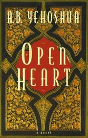 OPEN HEART by A.B. Yehoshua