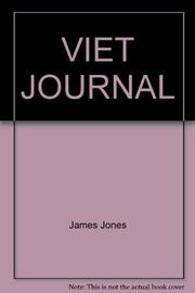 VIET JOURNAL by James Jones