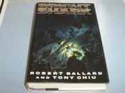 BRIGHT SHARK by Robert Ballard