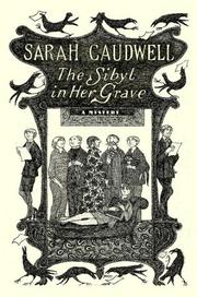 THE SYBIL IN HER GRAVE by Sarah Caudwell