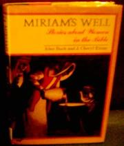 MIRIAM'S WELL by Alice Bach