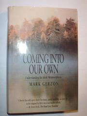 COMING INTO OUR OWN by Mark Gerzon
