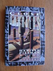 CLOSE QUARTERS by Marissa Piesman
