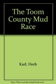 THE TOOM COUNTY MUD RACE by Herb Karl