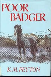 POOR BADGER by K.M. Peyton