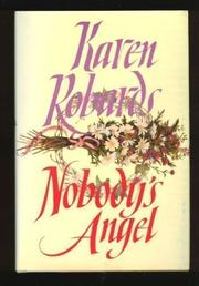 NOBODY'S ANGEL by Karen Robards