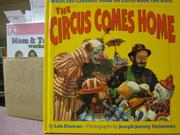 THE CIRCUS COMES HOME by Lois Duncan
